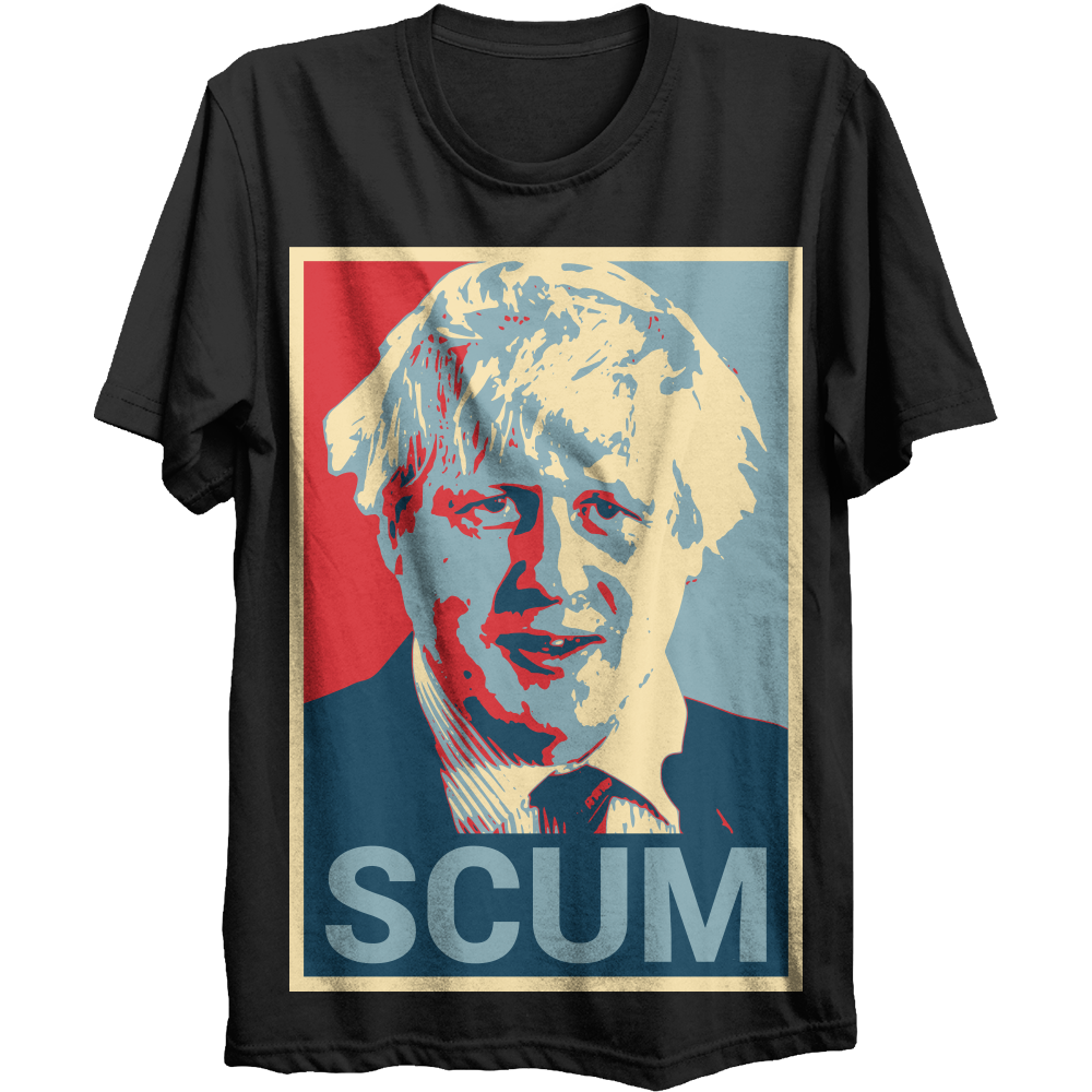QUE OPINAIS DEL BREXIT? Me piro a Londres (bye bye Oslo) - Página 4 Boris-johnson-tory-scum-t-shirt